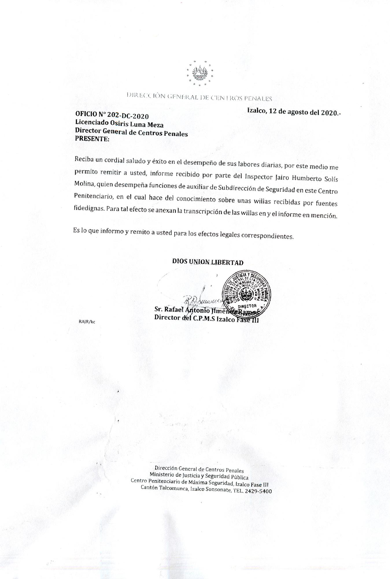 "On August 12, 2020, the warden of Phase III of Izalco wrote to Director General Osiris Luna that Inspector Solís Molina of the prison's security division had written an intelligence report on internal gang communications received from ""reliable"" sources."