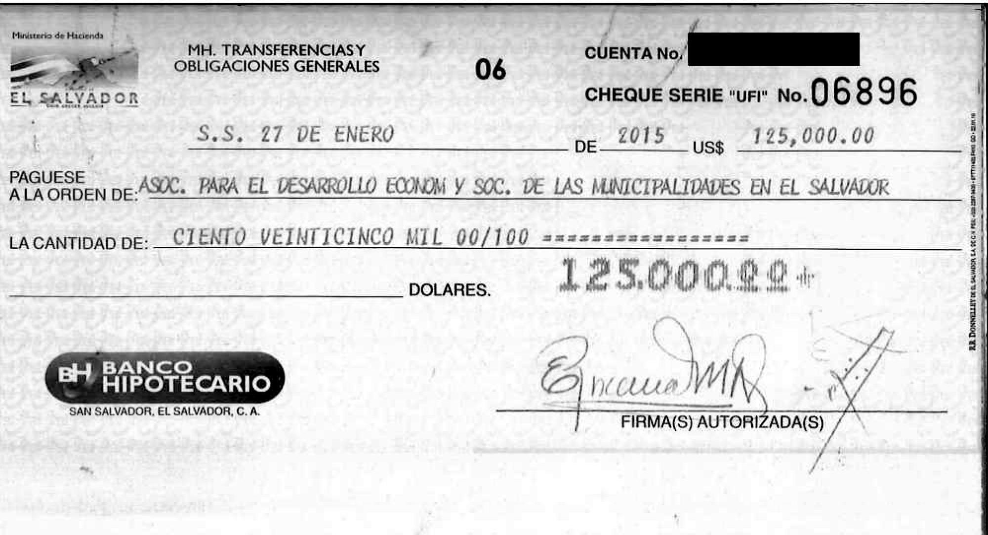 El primer desembolso para la asociación ocurrió el 27 de enero de 2015, casi dos semanas después de que Ana Dolly Valiente comprara un vehículo usado a precio de nuevo por 45 mil dólares. Cheque obtenido del Ministerio de Hacienda mediante la ley de acceso a la información pública.