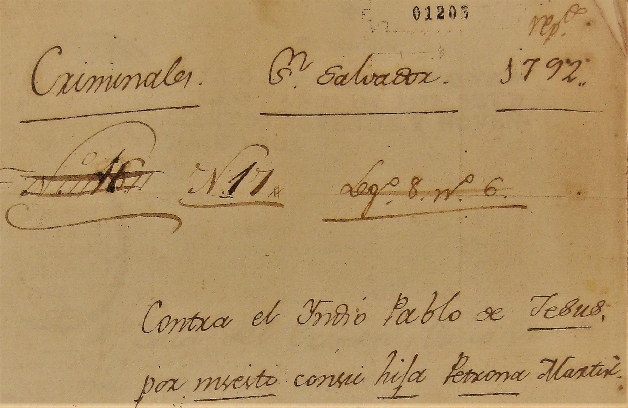 Proceso colonial contra Pablo de Jesús y Gregoria Martín, por incesto.Fuente: A.G.C.A. (3) 1205-.167. Cortesía de Amaral Arévalo.